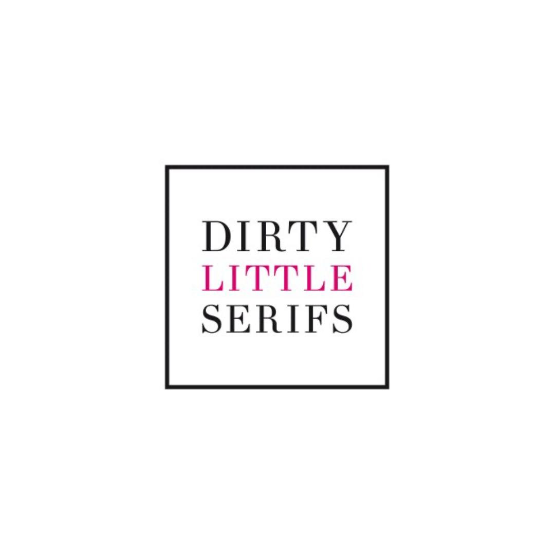Dirty Little Serifs